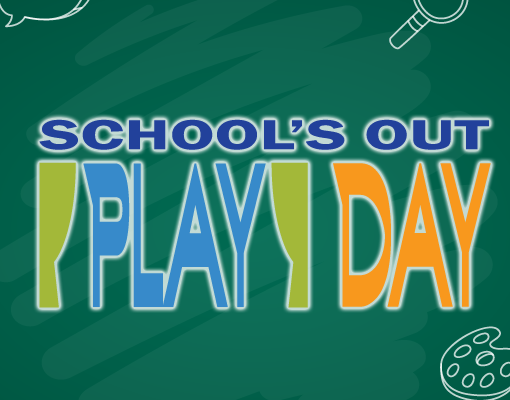 School's Out Play Day