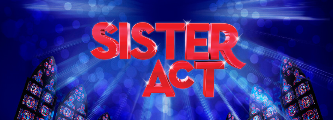 Sister Act | The Musical